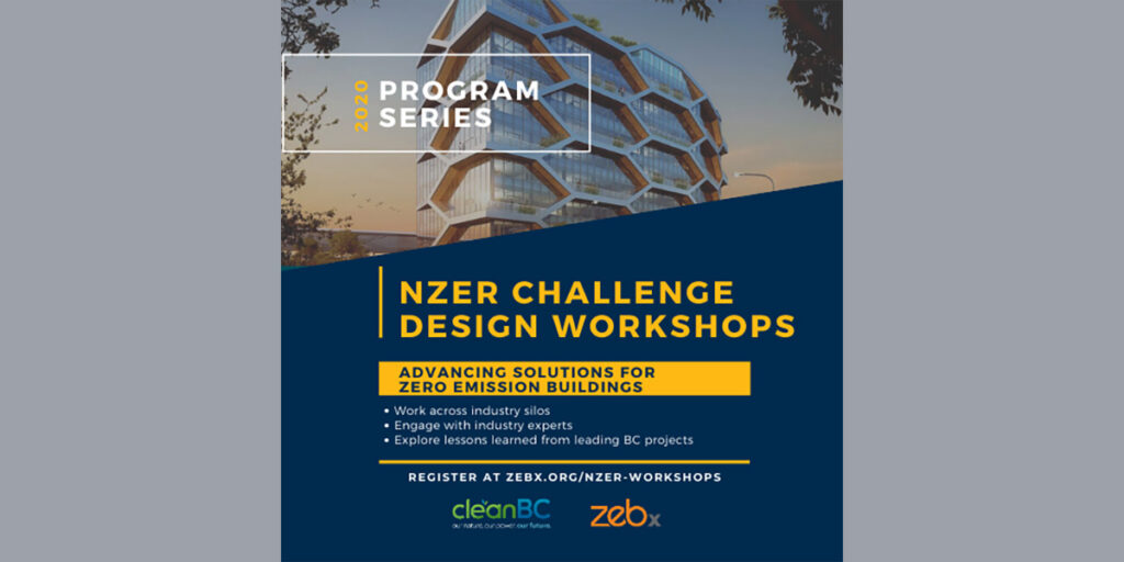 CleanBC NZER Challenge Design Workshops Information